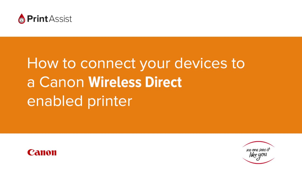 Print Assist: Setup your Canon Printer to print using Wi-Fi | Canon