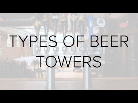 Types Of Draft Beer Towers
