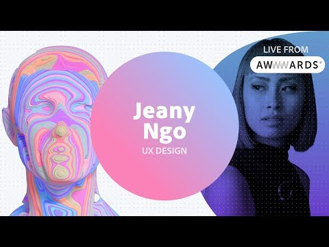 Live from AWWWARDS with Jeany Ngo