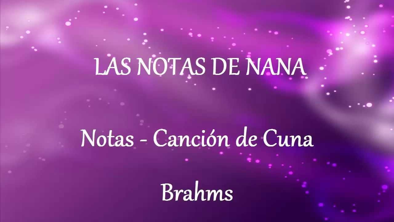 Notas de la canci n canci n de cuna brahms youtube for Cancion de cuna de brahms