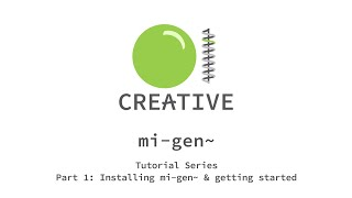 Gambar cover mi-gen~ Tutorial Series: Part 1 - Getting Started