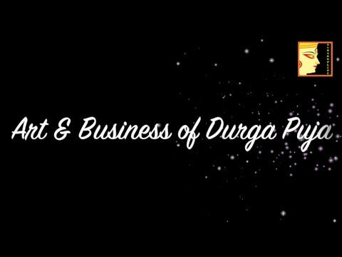 Art and Business of Durga Puja - Featuring Durga Puja Artists - Documentary