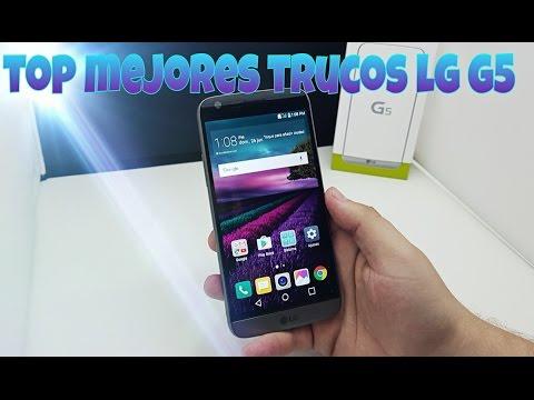 TOP Mejores Trucos: LG G5