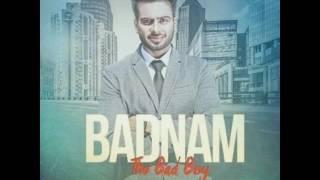 BADNAM (The Bad Boy) Mankirt Aulakh | Dj Flow | Gold Media | Latest Punjabi Songs 2017