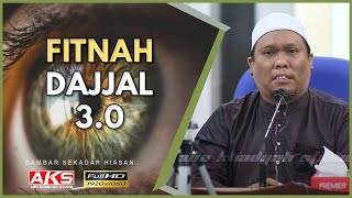 #064 | Fitnah Dajjal 3.0 | Ustaz Auni Mohamad | Nov 2016
