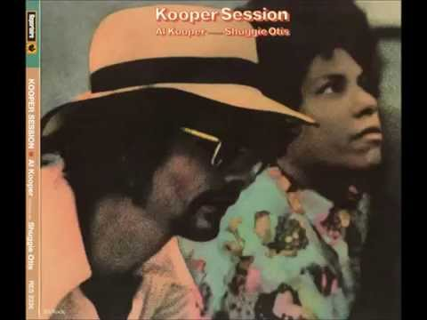 Al Kooper & Shuggie Otis - Shuggie