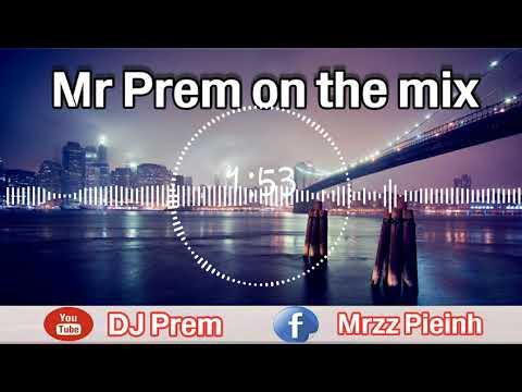 តន្រ្ដីឆ្នា� DJ Prem Remix 2018