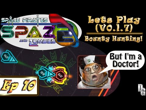 Space Pirates and Zombies 2 ► Let's Play Episode 10 - Power Leveling and Bounty Hunting!