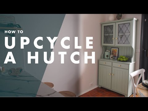 How To Upcycle A Hutch