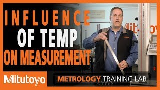 Influence of Temperature on Measurement - Metrology Training Lab