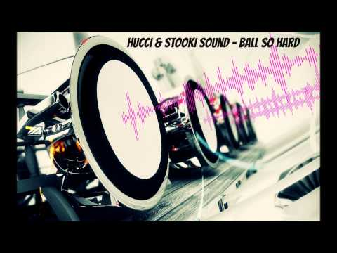 Hucci & Stooki Sound - Ball So Hard [Bass Boosted] (HD)