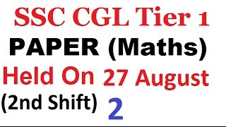 SSC CGL 2017 TIER 1 MATHS PREVIOUS YEAR QUESTIONS पेपर का हल FOR ssc cgl exam preparation PART -1