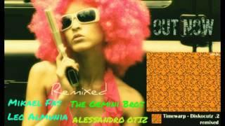 Timewarp - What Ya Say (Alessandro Otiz Remix *Snip*) Timewarp - Diskocutz .2 remixed