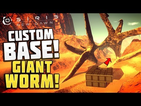 Osiris New Dawn - NEW CUSTOM BASE INSIDE GIANT WORM! Architect Update - Osiris New Dawn Gameplay