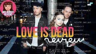 CHVRCHES 'Love is Dead' | Album Review