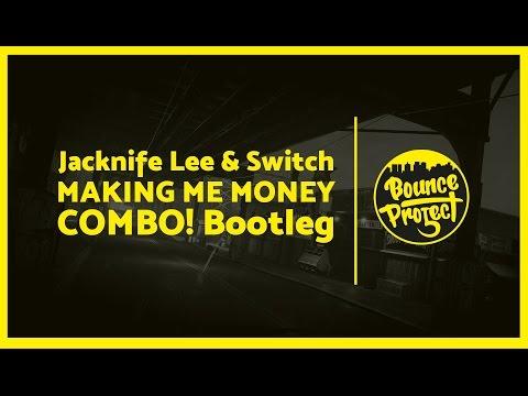 Jacknife Lee & Switch - Making Me Money (COMBO! Bootleg)