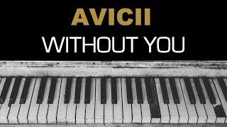 Avicii - Without You Karaoke Instrumental Acoustic Piano Cover Lyrics Ft  Sandro Cavazza