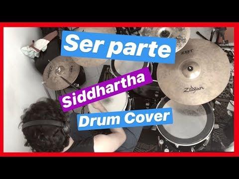 Ser parte Siddhartha Drums cover