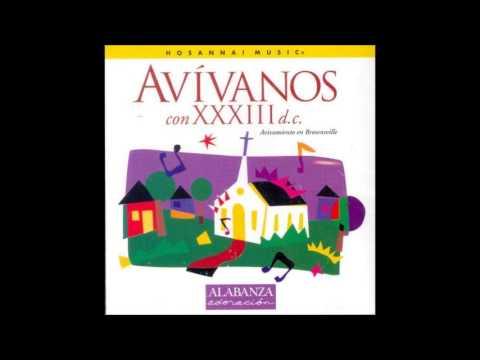 33 D.C- Nuevas Son Cada Mañana (New Evey Morning) (Hosanna! Music)
