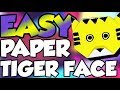 How To Make A Paper Tiger Face - Easy Origami Papercraft - Under 3 minutes