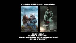 BBB S02E05 - Room & Crouching Tiger, Hidden Dragon   Sword of Destiny Reviews