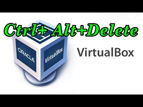 Virtual Box How to press Ctrl Alt Delete