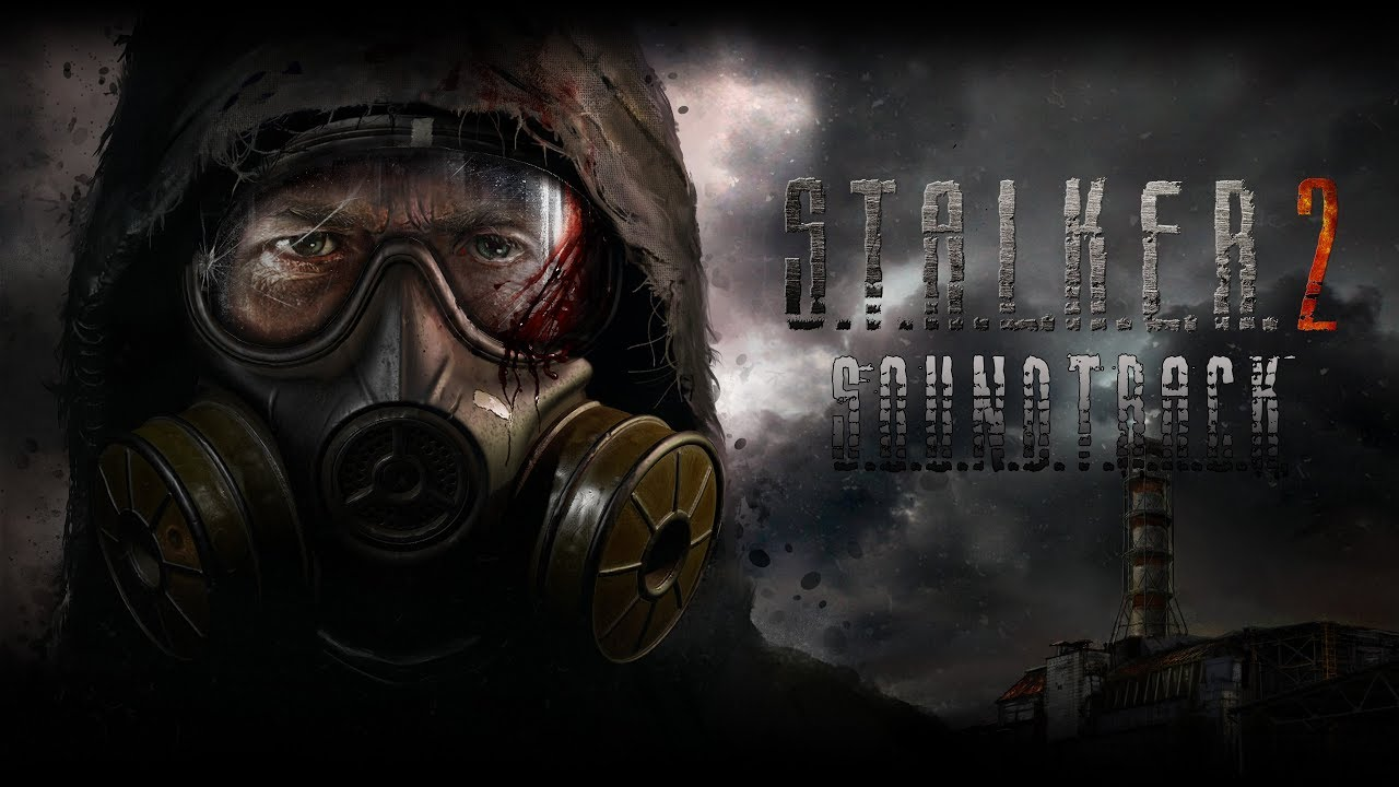 S.T.A.L.K.E.R. 2 Саундтрек (Official)