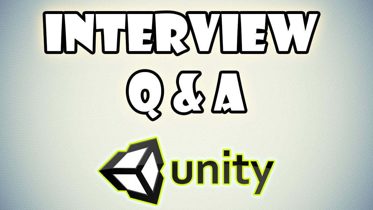 10 essential unity 3d interview questions and answers 10 essential unity 3d interview questions and answers