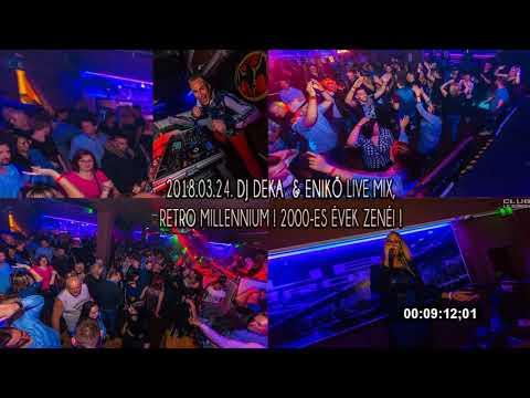 DJ DEKA - Live Mix, 2018.03.24  Székesfehérvár, 2000's Retro Dance Party - Club Le Baron