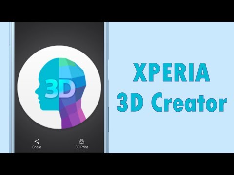 Xperia 3D Creator Working On Xperia XZ Premium/ XZs - YouTube