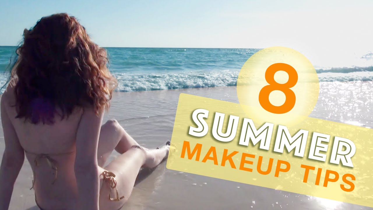 8 Melt-Proof Makeup Tips for Summer!