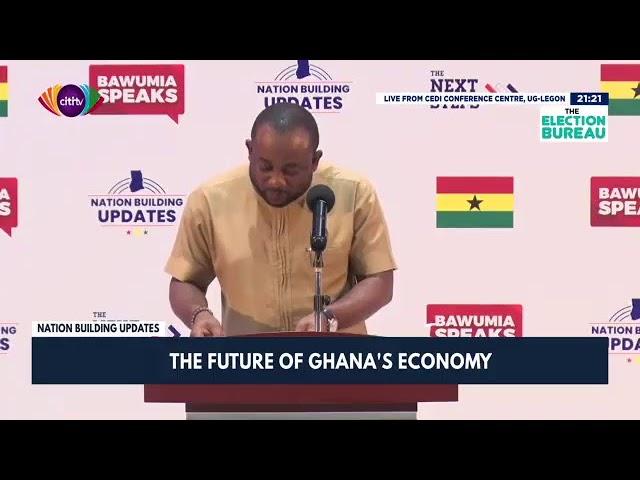 Nation Building Updates: Dr. Bawumia speaks on the economy