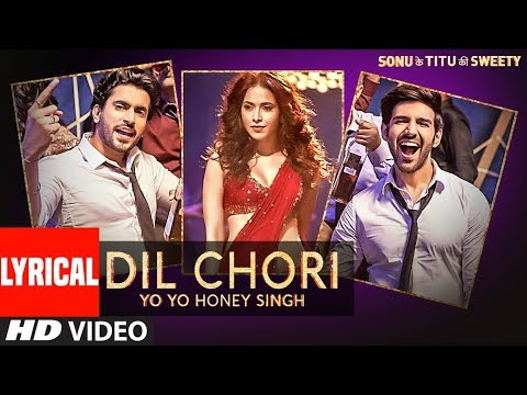 Mix - Yo Yo Honey Singh: DIL CHORI (Lyrical) | Simar Kaur, Ishers | Hans Raj Hans | Sonu Ke Titu Ki Sweety