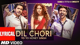 Yo Yo Honey Singh: DIL CHORI (Lyrical) | Simar Kaur, Ishers | Hans Raj Hans | So …