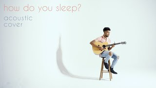 Download Sam Smith - How Do You Sleep? (Acoustic Cover) by John Tucker