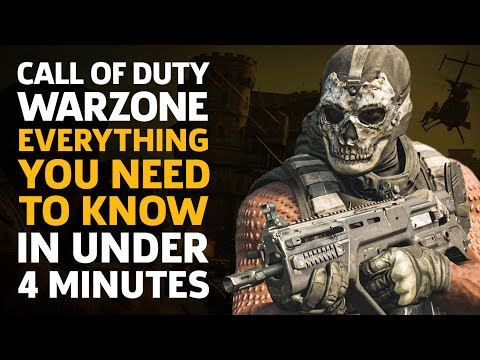 Call Of Duty: Warzone - Everything You Need To Know In Under 4 Minutes