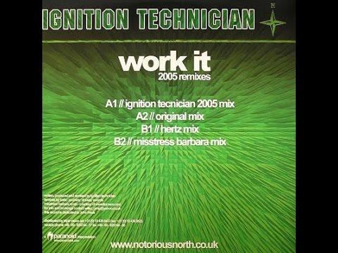 Ignition Technician - Work It ( Misstress Barbara Mix )