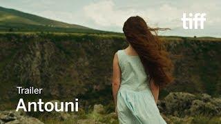 ANTOUNI Trailer | TIFF Kids 2018