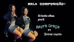 Venha o que vier - Nayra Ft Jorge Sanjai