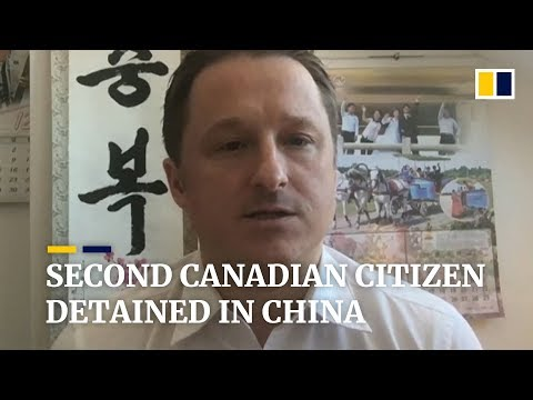Second Canadian citizen detained in China