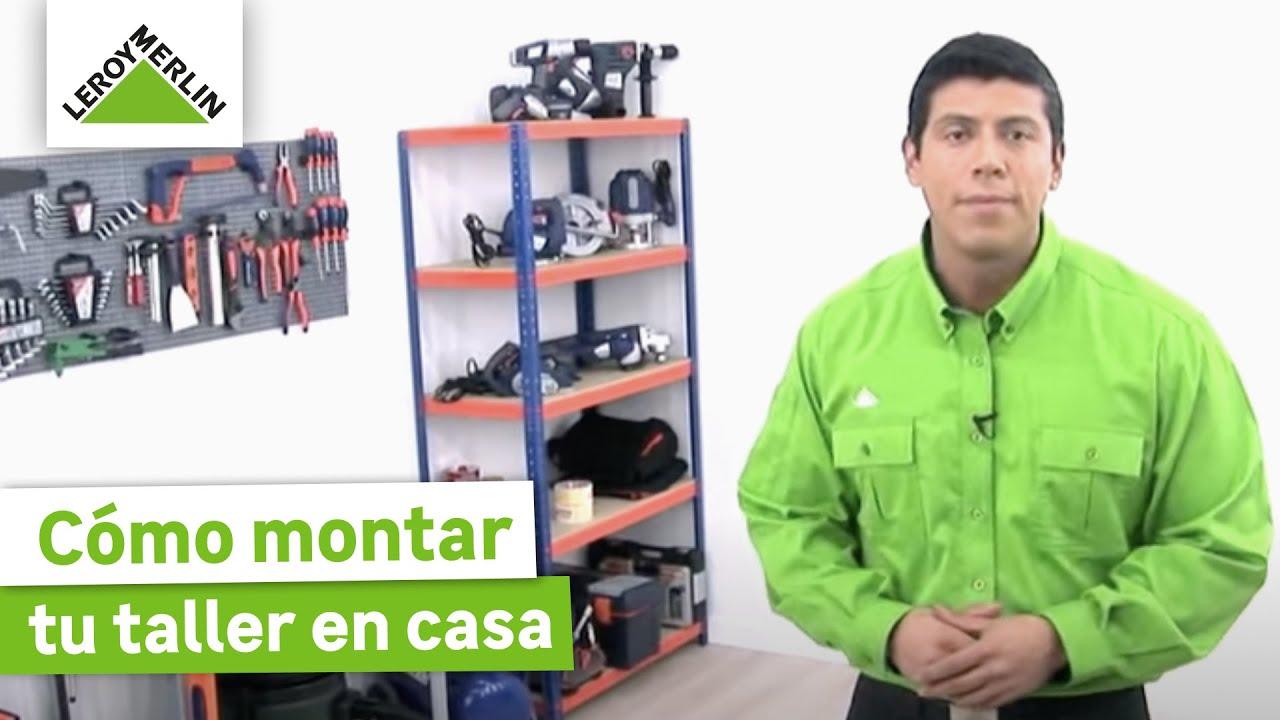 C mo montar tu taller en casa leroy merlin youtube - Estanterias metalicas modulares leroy merlin ...