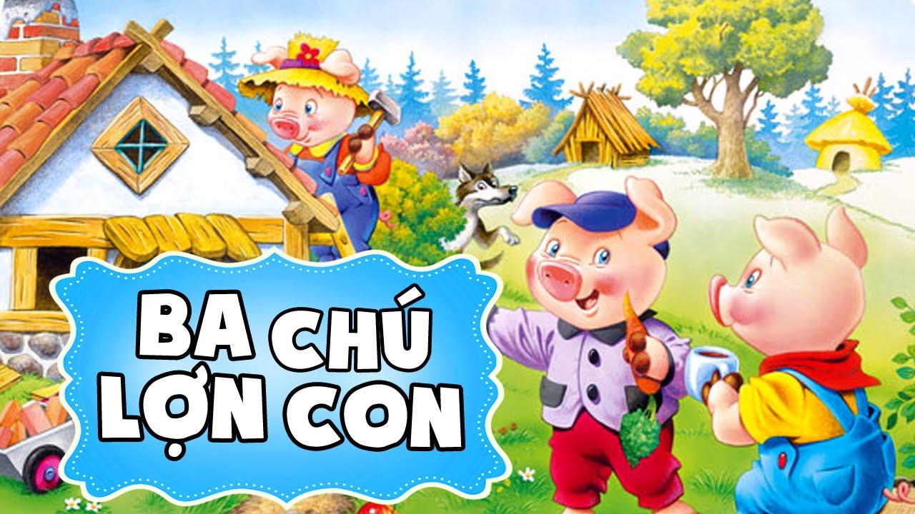 Ba chú lợn con | Phim hoạt hình đặc sắc | Kể Truyện Tranh Hay Cho Bé -  YouTube