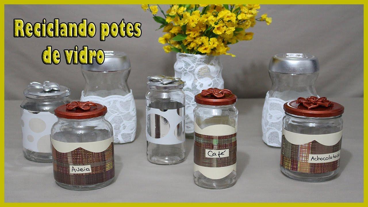 Reciclando e decorando potes de vidro youtube - Como decorar reciclando ...