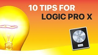 10 Tricks You Need To Know in Logic Pro