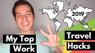 How To Travel And Work Around The World (My TOP 3 Work Travel Hacks In 2019)