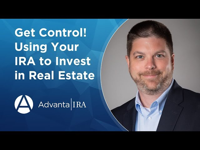 Get Control! Using Your IRA or 401k to Invest in Real Estate