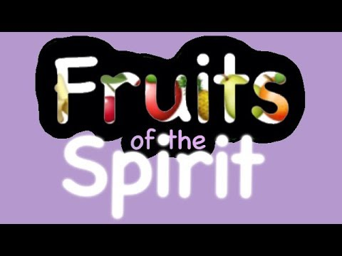 Fruits of the Spirit | Bible Stories [#13]