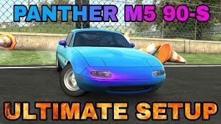 Panther M5 90-S Ultimate Setup + Test Drive! (Mazda MX5 Miata)   CarX Drift Racing