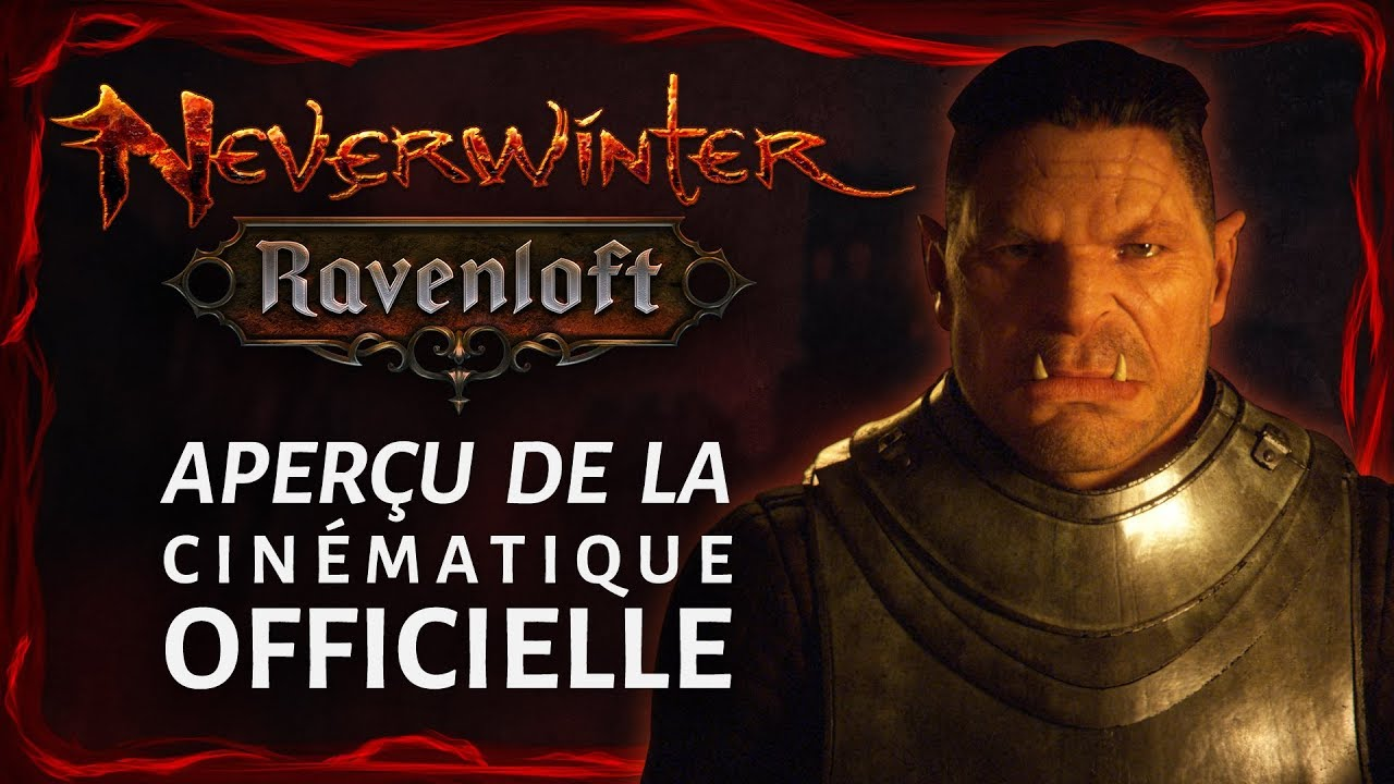 [FR] Neverwinter : Ravenloft - Aperçu de la cinématique officielle