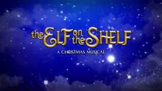 The Elf on the Shelf  A Christmas Musical